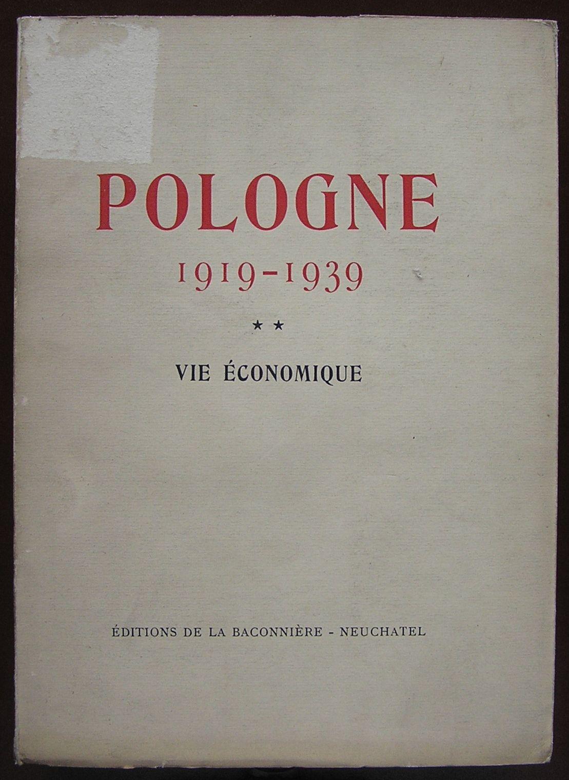 POLOGNE 1919-1939 VIE ECONOMIQUE POLSKA GOSPODARKA