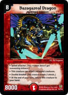 *DM-06 DUEL MASTERS - BAZAGAZEAL DRAGON - !!!