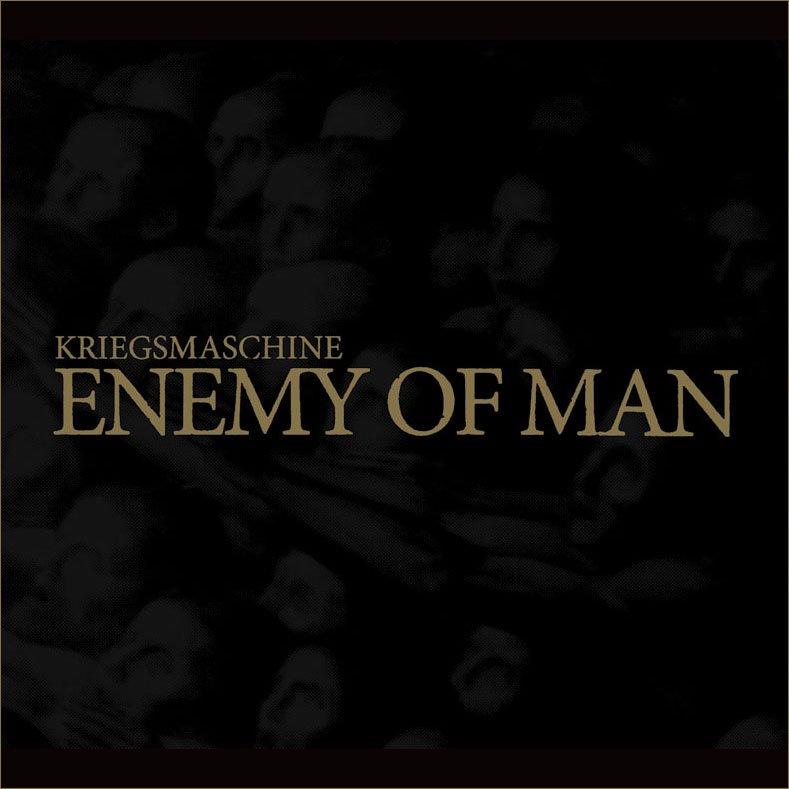 "Kriegsmaschine ""Enemy of man"" CD"