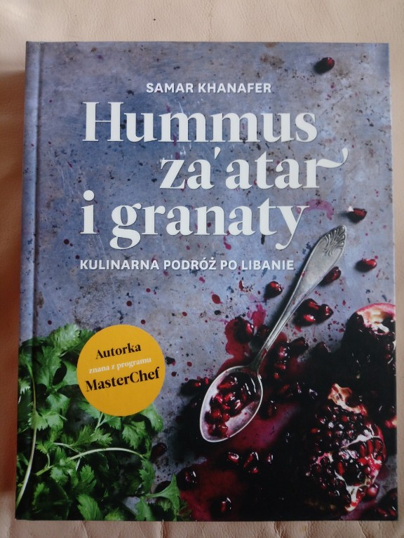 Hummus Za Atar I Granaty Kuchnia Libanska 7320186384 Oficjalne