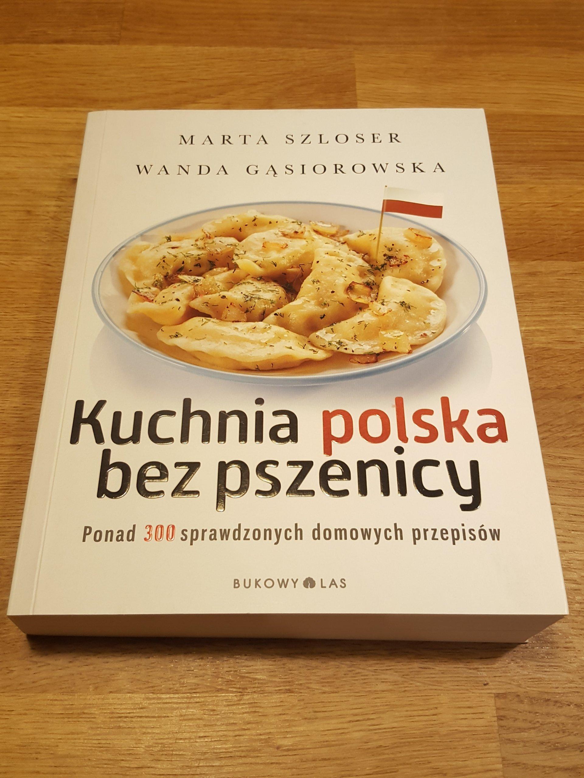 Kuchnia Polska Bez Pszenicy Marta Szloser Okazja