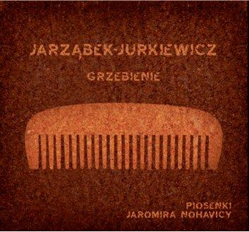 """CD Jarząbek-Jurkiewicz """"Grzebienie"""""""
