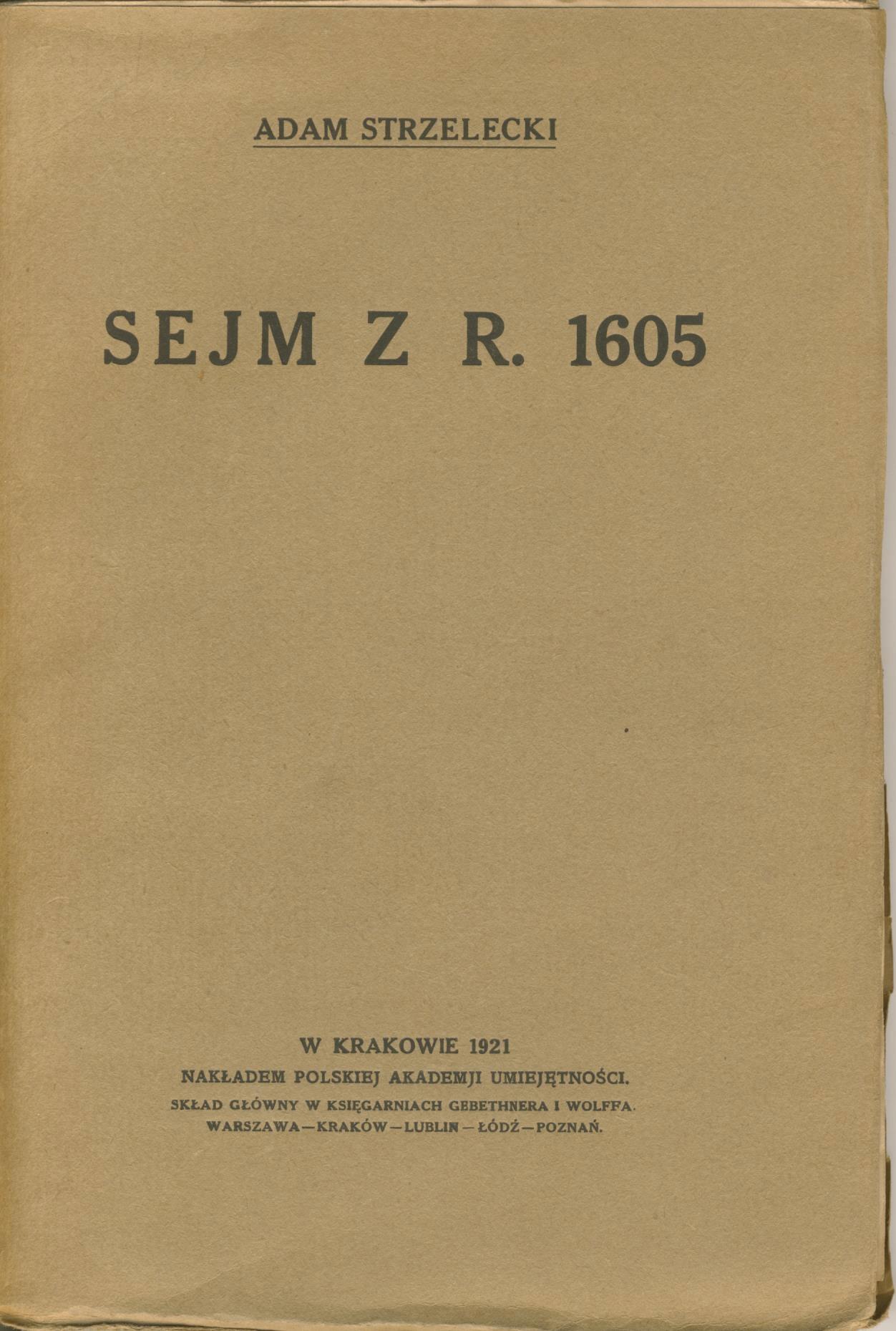 Zygmunt III, Zamojski, Sejm w 1605 roku
