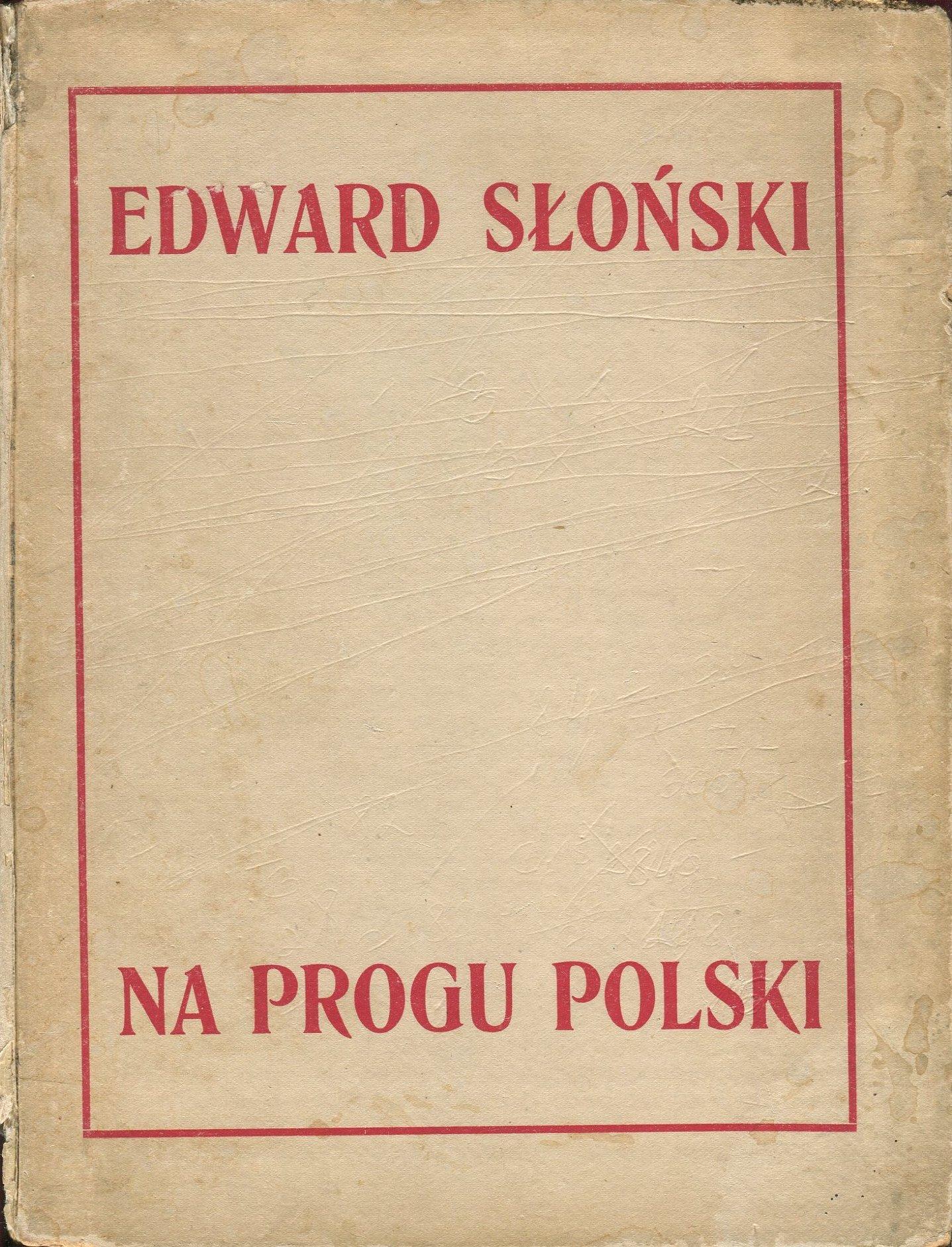 NA PROGU POLSKI Słoński Niewiadomski Lwów kresy