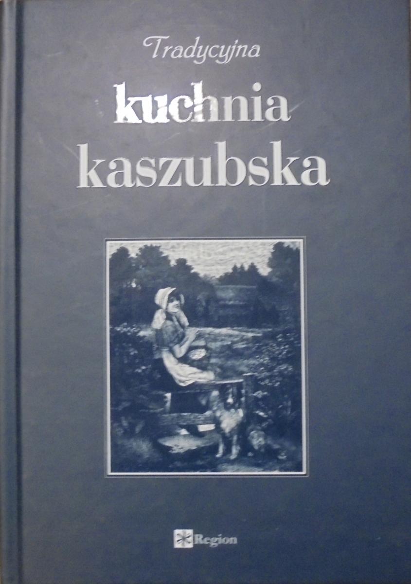 Red Jarosław Ellwart Tradycyjna Kuchnia Kaszubska