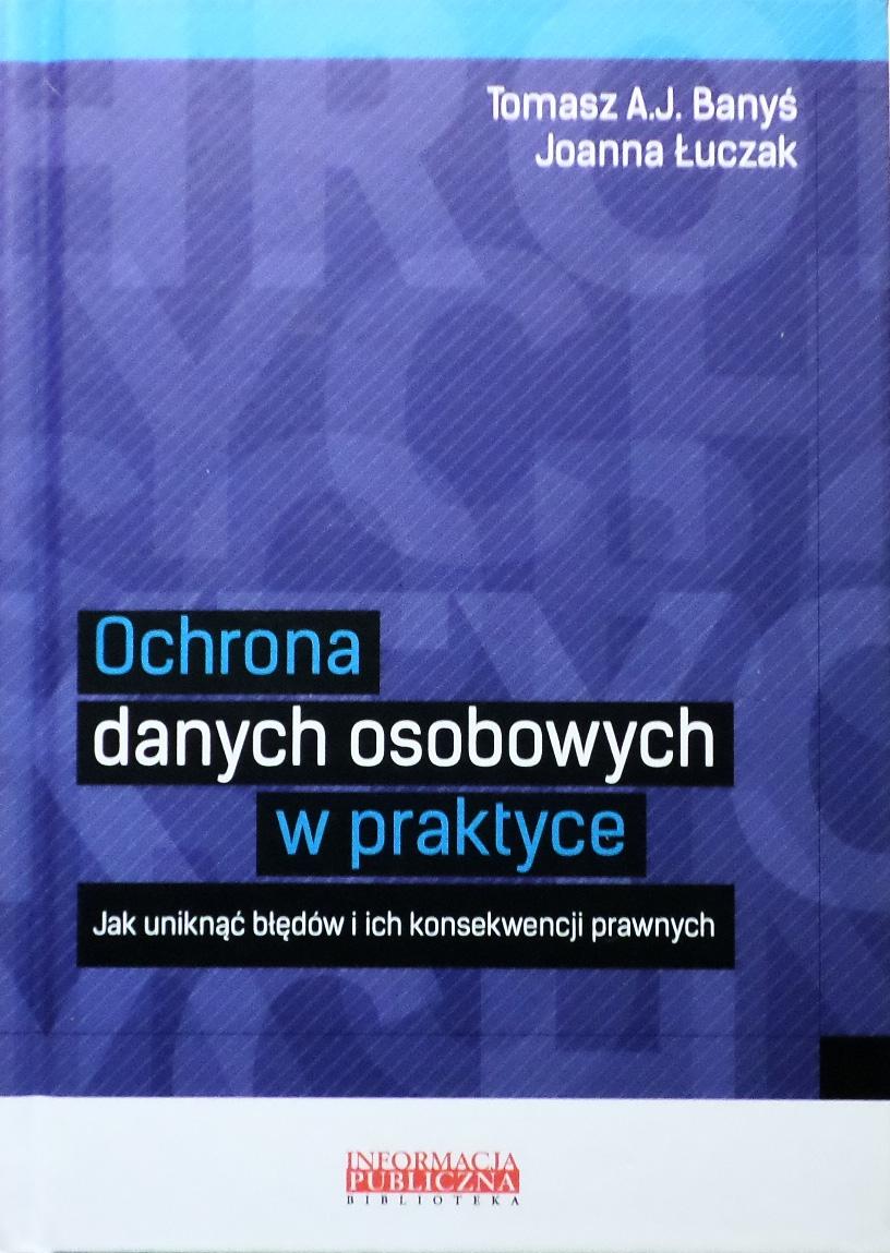 8a83015c7c7dc8 Banyś - Ochrona danych osobowych w praktyce - 7372338236 - oficjalne ...