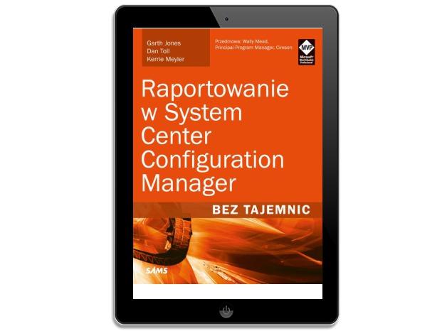 Raportowanie w System Center Configuration