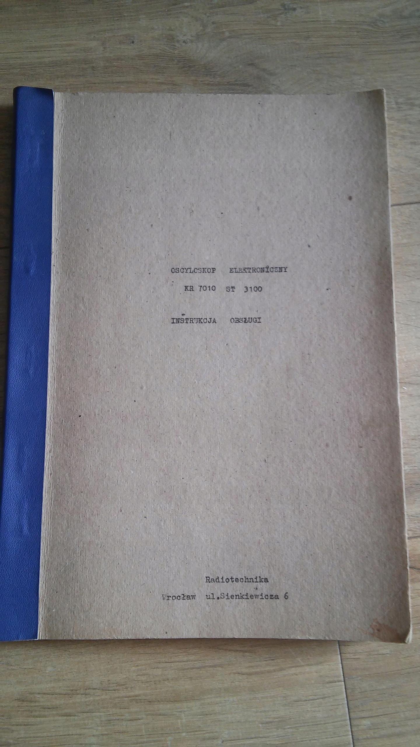 Instrukcja Oscyloskop elektroniczny KR7010 ST3100