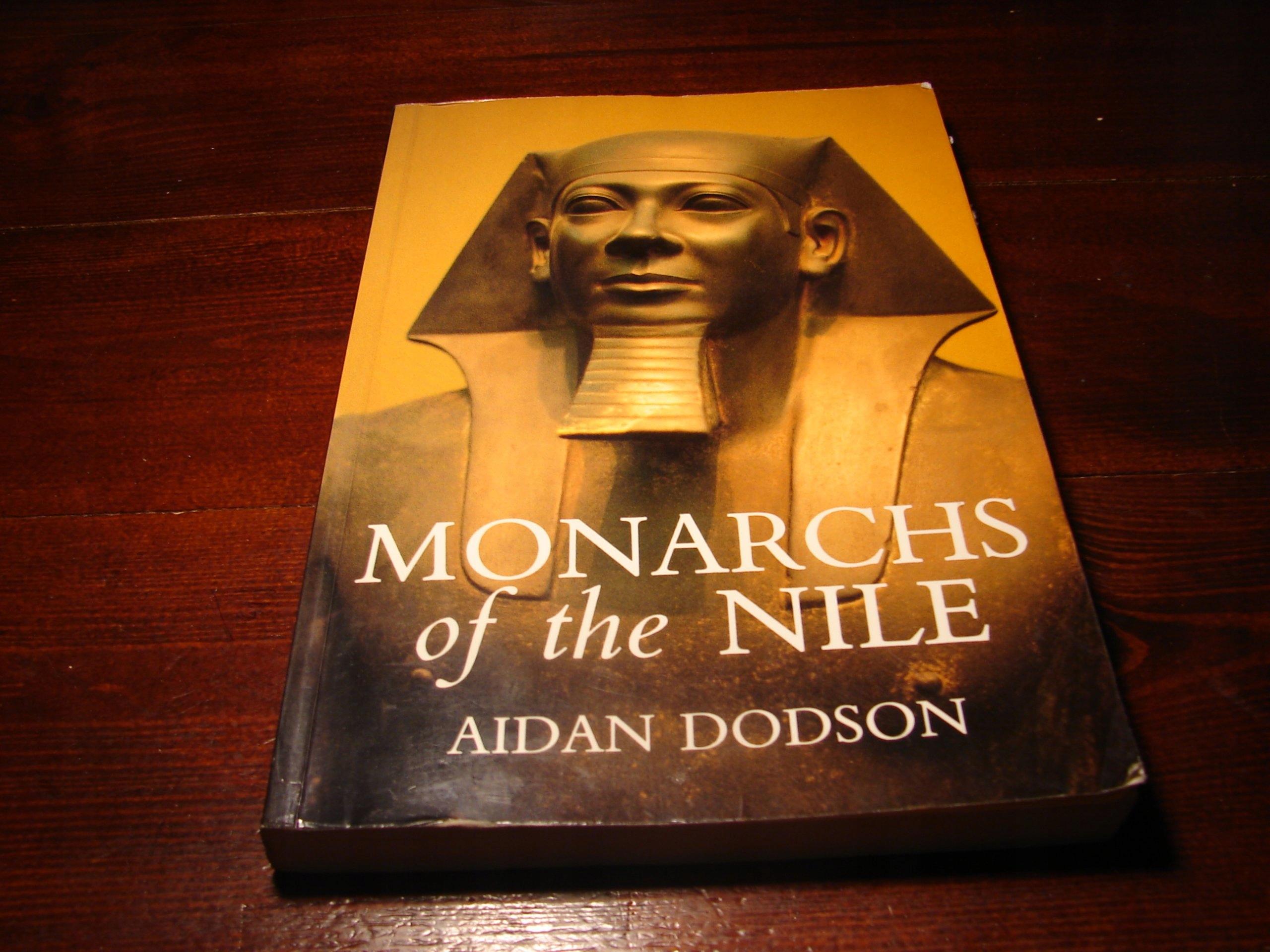 MONARCHS of the NILE Aiden Dodson Egipt Starozytny