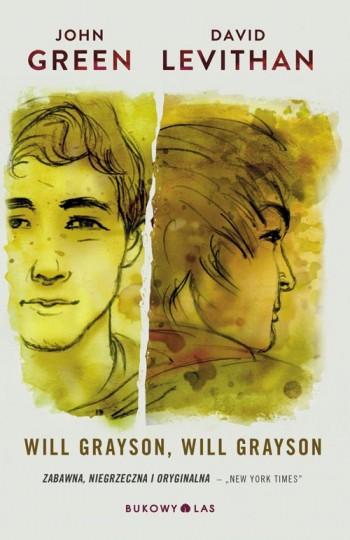"""Will Grayson, Will Grayson"" John Green, David Levithan – recenzja"