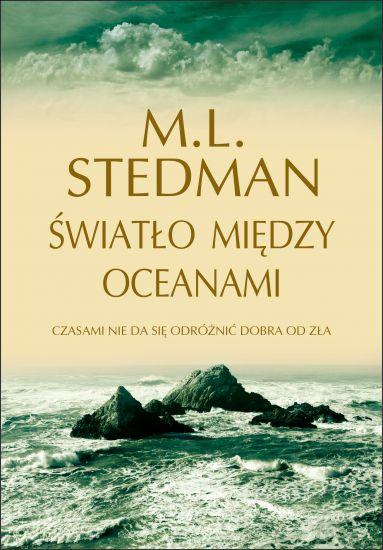 """""""Światło między oceanami"""" M.L. Stedman – recenzja"""
