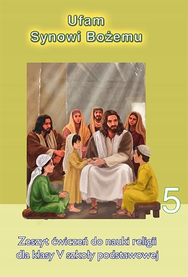 podręcznik do religii klasa 5 ufam synowi bożemu