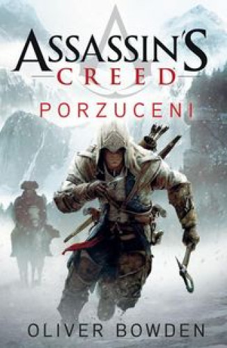Assassin S Creed Porzuceni Oliver Bowden 7385643381 Oficjalne Archiwum Allegro