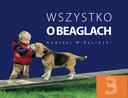Beagle - Baciński: książka 'Wszystko o beaglach' Autor Andrzej W. Baciński