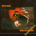 CD MITCH RYDER - Nacked But Not Dead