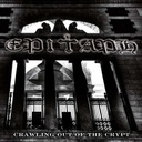 Epitaph - Crawling Out Of the Crypt / doom metal