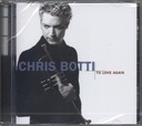 CHRIS BOTTI to love again (CD)