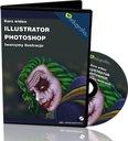 Wideo kurs Illustrator CC, Photoshop CC