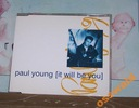 PAUL YOUNG It Will Be You UK 4tr Everything Must .