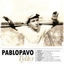 Pablopavo - Tylko CD