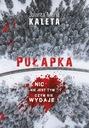 Pułapka Jolanta Kaleta