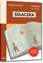 SIŁACZKA / STEFAN ŻEROMSKI /WYDANIE Z OPRACOWANIEM