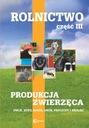 Rolnictwo III Produkcja ZWIERZĘCA  owce kozy
