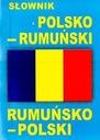 SŁOWNIK POLSKO - RUMUŃSKI RUMUŃSKO - POLSKI