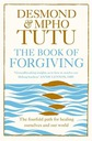 Archbishop Desmond Tutu The Book of Forgiving The