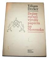 Dzieje wyrobu papieru czerpanego na Słowacji 1982
