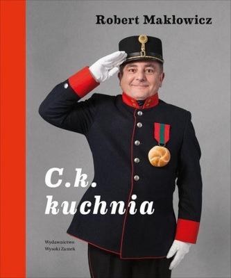 C. k. Kuchnia Robert Makłowicz