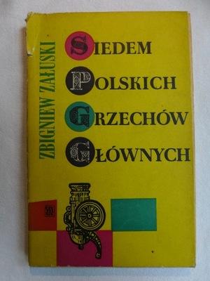 Zbigniew Załuski Siedem polskich grzechów głównych