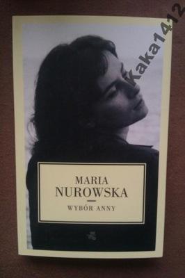 WYBÓR ANNY               MARIA NUROWSKA