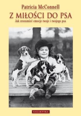 С любовью для собаки автор Патриция Макконнелл ksią