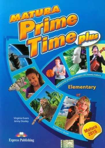 Matura Prime Time Plus Elementary Student's Book S