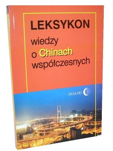 LEKSYKON WIEDZY O CHINACH - Thierry Sanjuan - 24h