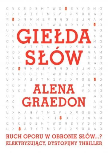 ALENA GRAEDON - GIEŁDA SŁÓW nowa !!!