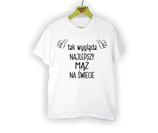 1de440cc61a4 koszulka z nadrukiem tak wygląda najlepszy mąż on 7666407943 ...